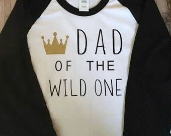Dad of the Wild One - Adult Shirt - Where the Wild Things Are - 3/4 Baseball Shirt