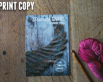 Fronds Shawl ~ PRINT COPY ~ Simple Crochet Shawl Pattern