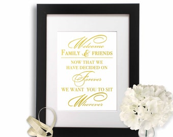No Seating Plan Wedding Sign, Gold Foil Print, Sit Wherever Sign Reception Decor, Open Seating, Welcome Wedding Sign, Decided On Forever,