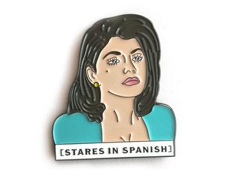 Stares in Spanish Enamel Pin
