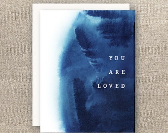 you are loved card - compassion card - mental wellness - here for you card - thinking of you card - tough time card - encouragement card