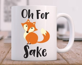 office mugs funny. for fox sake mug funny coffee work gift office mugs