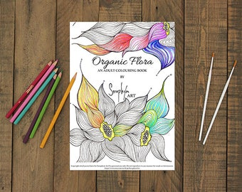 DIGITAL Coloring Book for Adults - Organic Flora - Advanced pages full of Nature Inspired Illustrations, Mandalas and Zentangle Designs. PDF