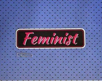 Feminist Bumper Sticker