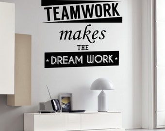 Wall Vinyl Decal Quote Teamwork makes the Dream Work Words Sticker Home Office Decor (#2108dm)