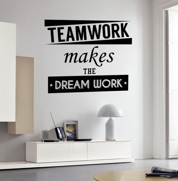 Motivational Quotes For Sports Teams: Wall Vinyl Decal Quote Teamwork Makes The Dream Work Words