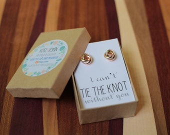 Bridesmaid Card & Knot Earrings, Will you be my bridesmaid, rose gold, I Couldn't Tie the Knot without you, bridal jewelry