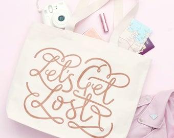 Travel Tote - Weekender Bag  - Large Canvas Bag with Pockets - Canvas Shopper Bag - Let's Get Lost Canvas Bag - Alphabet Bags