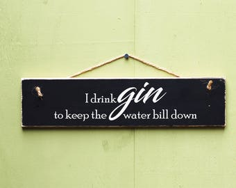 Gin Sign, Gin Gift, Gift For Her, Friendship Gift, Funny Gin Sign, Gift For Friend, Hand Painted Wooden Sign, Mothers Day Gift, Gin Birthday