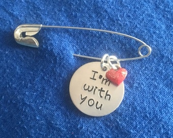 Safety Pin Brooch - Safety Pin Movement - I'm With You - Safety Pin - Hand-stamped Pin - Safety Pin Jewelry - SafetyPin - SafetyPinMovement
