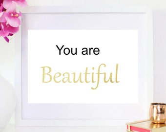 DIGITAL DOWNLOAD, You Are Beautiful, Printable, Instant download, Beautiful art, Positive art