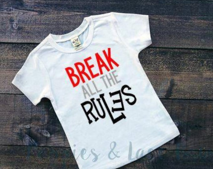 Break All The Rules T-shirt, Boys' Clothing, Funny Boys Shirt, Trendy Boys' Clothing, Gifts For Boys, Baby Shower Gift