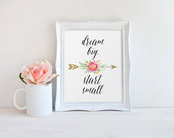 Inspirational Quote, Dream Big Start Small, Wall Art Print, Gold Arrow Print, Nursery Decor, Wall Decor, Childs Room Quote, Gold Arrow Decor