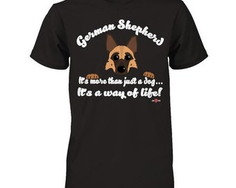 Funny German Shepherd Shirt | It's more than just a dog | Funny GSD Gift Idea