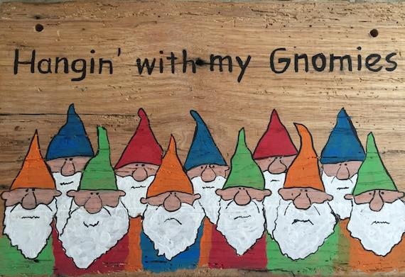 Gnome In Garden: Hanging With My Gnomies Sign Garden Decor Gnome Garden Sign
