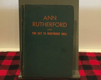 Vintage Ann Rutherford and the Key to Nightmare Hall , Vintage Book , 1942 , Hardcover , Blue , Green ,