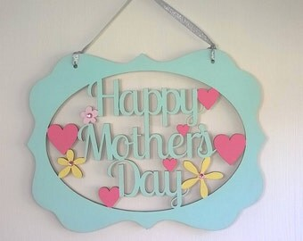 Happy Mother's Day Plaque, Most popular, Mother's Day Sign, Floral Mother's Day Gift, Hearts and Flowers, Special Mom, Gift for Mom, Floral