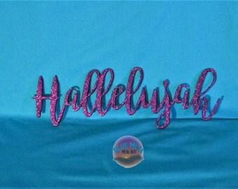 Hallelujah, Metal Art, Wall Decor, Inspirational, Religous, Word, Handmade,