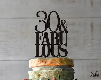 30th Birthday Cake Topper- Customizable Birthday Cake Topper- Thirty Cake Topper- Birthday Cake Topper- 30, 40,50 & fabulous Cake Topper