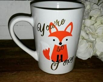 You're so Foxy coffee mug