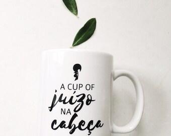 Portuguese Humour Mug | Juizo Na Cabeca Mug | Coffee Mug