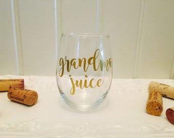 Grandma Juice Wine Glass, Grandma Gift, Grandmother