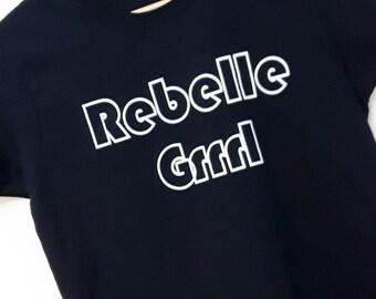 SALE!!! Rebelle Grrrl Feminist Shirt!!!