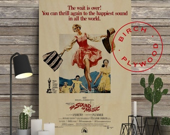 The Sound of Music - Poster on Wood, Julie Andrews, Christopher Plummer, Eleanor Parker, Print on Wood, Unique Gift, Movie Poster