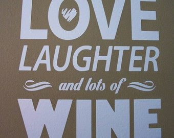 Love Laughter and Wine Indoor Wall Decal