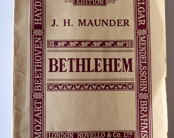 Bethlehem, J H Maunder, Music Book, Sheet Music for Choirs
