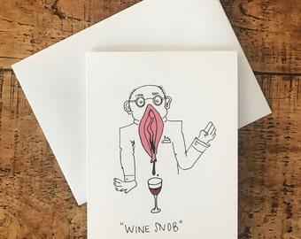 Wine Snob - Any occasion / birthday / gift card