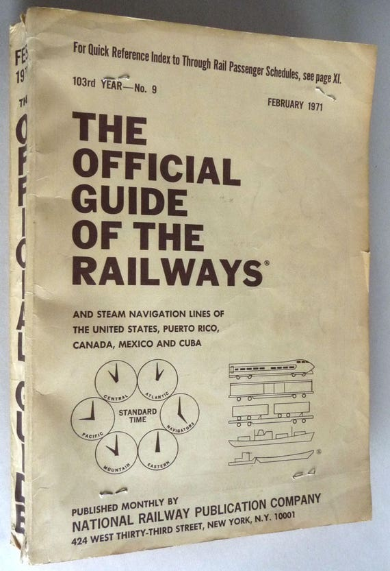 Official Guide of the Railways & Steam Navigation Lines February 1971 No. 9 - Railroads, United States, Puerto Rico, Canada, Mexico, Cuba