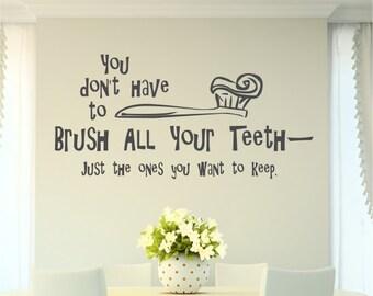 Bathroom Decals, Bathroom Wall Decal, Brush Your Teeth Decal, Bathroom Wall  Sayings,