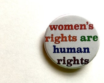 """Women's Rights Button, 1 1/4"""""""