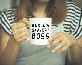 Boss, Gift For Boss, Worlds Okayest Boss, Boss Mug, Coffee Lover, funny Boss Gift, Joke, Boss Present, Gifts Under 20, Best Boss, Birthday