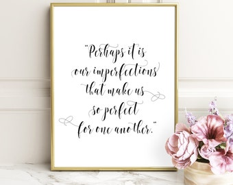 Perhaps It Is Our Imperfections Printable Quotes Jane Austen Quote Print Wall Art