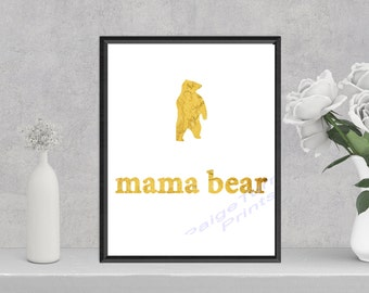 mama bear **DIGITAL PRINT**