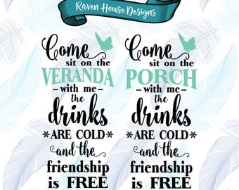 Come Sit on the the Porch with Me - Veranda SVG  - Digital Download - SVG Cut Files - EPS Cut File - Cameo Cut File - Cricut Cut File