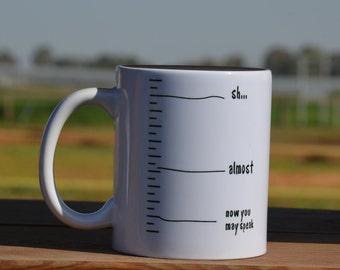 Funny coffee mug, Ceramic Mug, Quote Mug, Unique Coffee, Coffee Mugs, Gift Idea, cool gift, cool coffee mug, gift for father's day