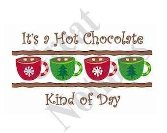 Chocolate Kind Of Day - Machine Embroidery Design