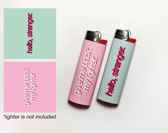 HELLO, STRANGER! 2 Waterproof Vinyl Lighter Stickers For Standard BIC Lighter Size With Funny Girly Quotes On Top