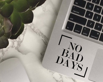 No Bad Days Decal