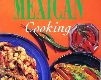 Mexican Cookbook - Like New - Step By Step Mexican Cooking - Ethnic Cookbook