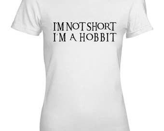I'm Not Short I'm A Hobbit Funny Women's T-Shirt
