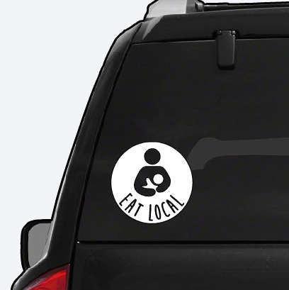 Eat Local Car Decals Breastfeeding Window Sticker Car - Car window custom decals