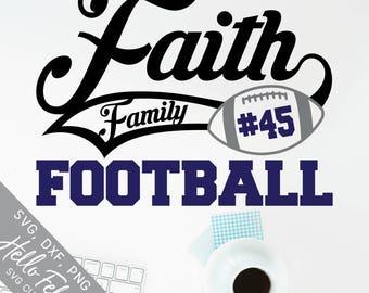 Football Svg, Faith Svg, Family Svg, Athlete Svg, Sport Svg, Dxf, Jpg, Svg files for Cricut, Svg files for Silhouette, Vector Clip Art