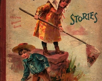 Little Sunshine Stories: Christmas Stocking Series - 1800s - Vintage Kids Book