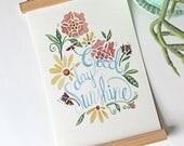 GOOD DAY SUNSHINE floral illustration, Handlettered Illustration, Watercolor Print,  in Magnetic Wooden Frame, wall hanging