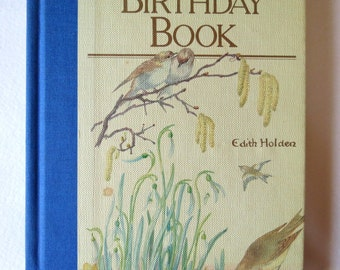 SALE - Botanical Book - The Country Diary Birthday Book - Edith Holden - Naturalist - Color Illustrations - Birds - Gardening - Woodland