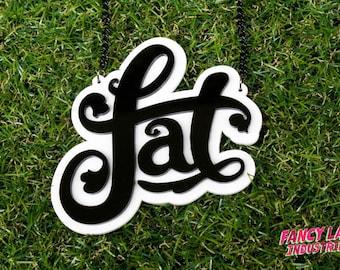 Fat Necklace in Black on White, Fat Positive Necklace, Fat Activism, Fat Acceptance, Fat Liberation, Fat Acceptance